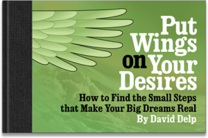 Put Wings on Your Desires
